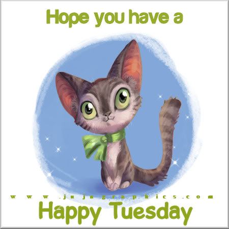 Hope you have a happy Tuesday