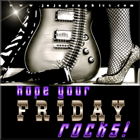 Hope your Friday rocks