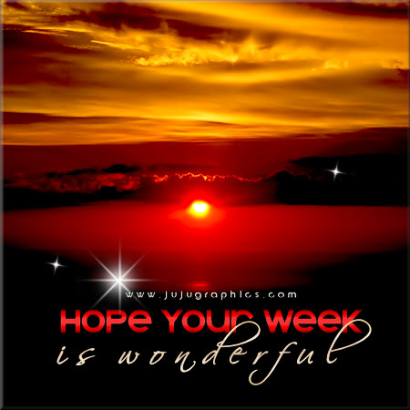 Hope your week is wonderful 2