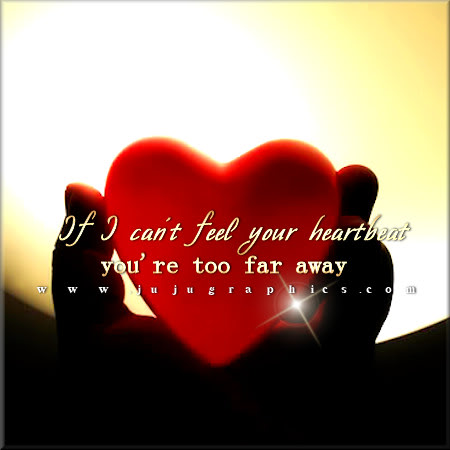 If I cant feel your heartbeat