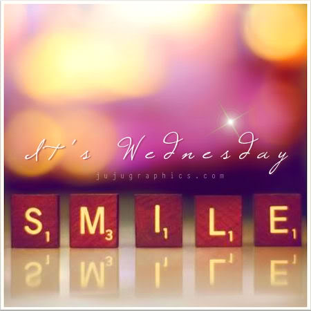 Its Wednesday Smile Graphics Quotes Comments Images Amp Greetings For Myspace Facebook