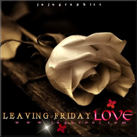 Leaving Friday Love 4