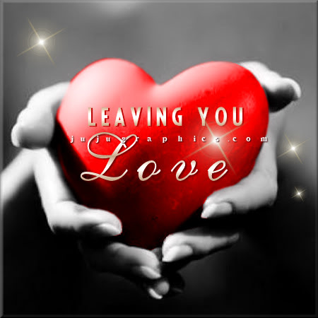 Leaving you love 6