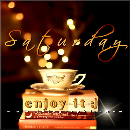 Saturday enjoy it 6