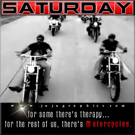 Saturday for some theres therapy for the rest of us theres motorcycles