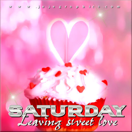 Saturday leaving sweet love