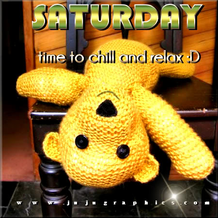 Saturday time to chill and relax