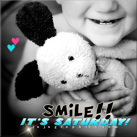 Smile its Saturday 1