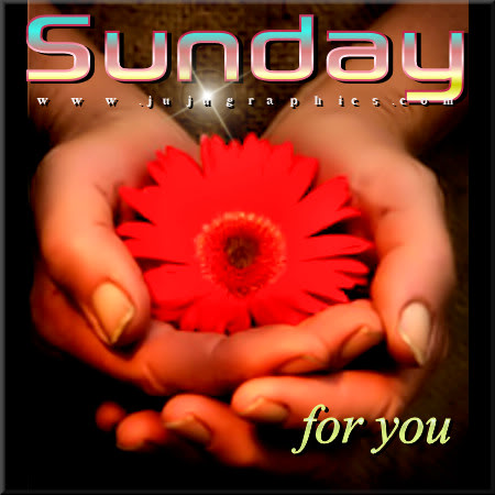 Sunday for you