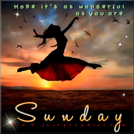 Sunday hope its as wonderful as you are