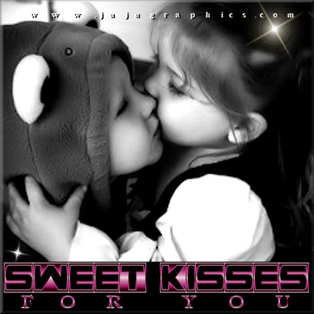 Sweet kisses for you