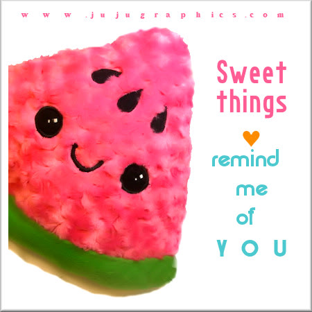 Sweet things remind me of you 2