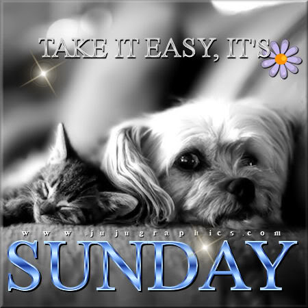 Take it easy its Sunday
