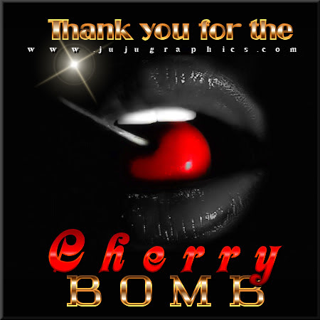 Thank you for the cherry bomb