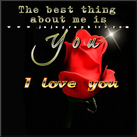 The best thing about me is you I love you