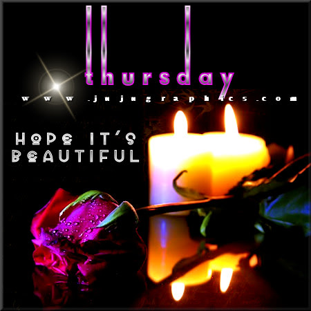 Thursday hope its beautiful 1