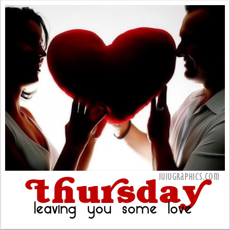 Thursday leaving you some love