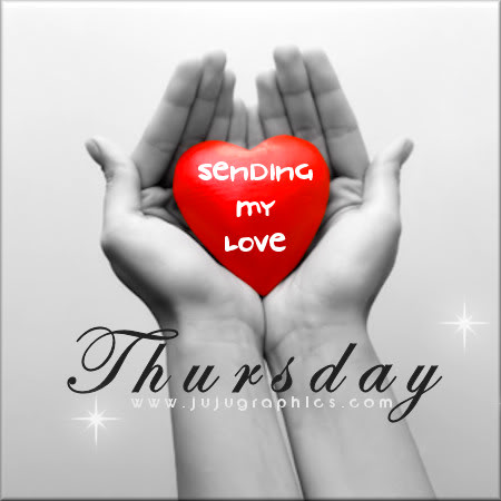 Thursday sending my love