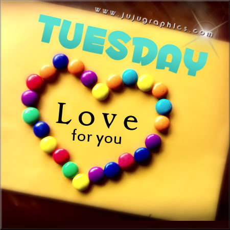 Tuesday love for you 2