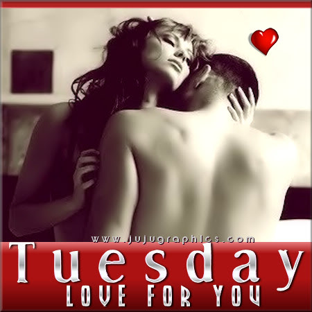 Tuesday love for you 3