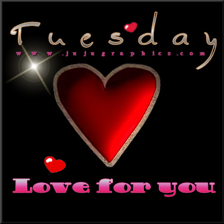 Tuesday love for you 6