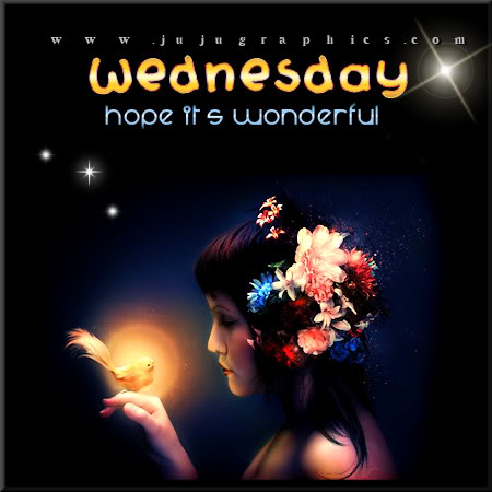 Wednesday hope its wonderful 2