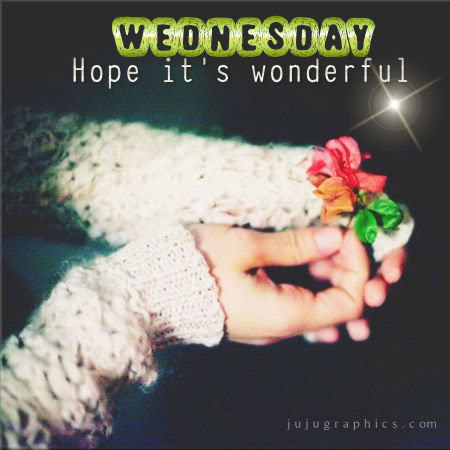 Wednesday hope its wonderful