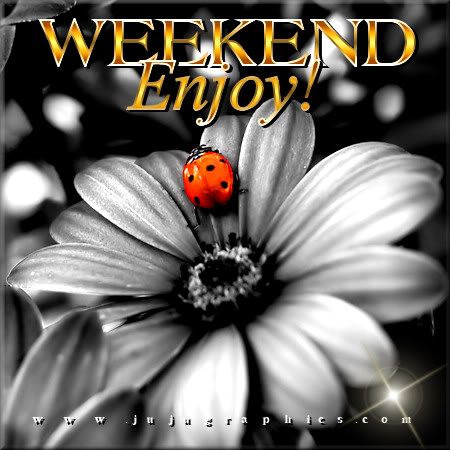 Weekend enjoy