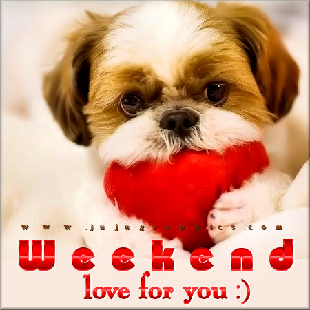 Weekend love for you