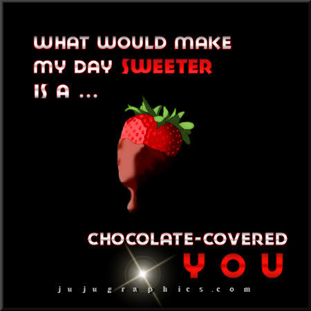 What would make my day sweeter