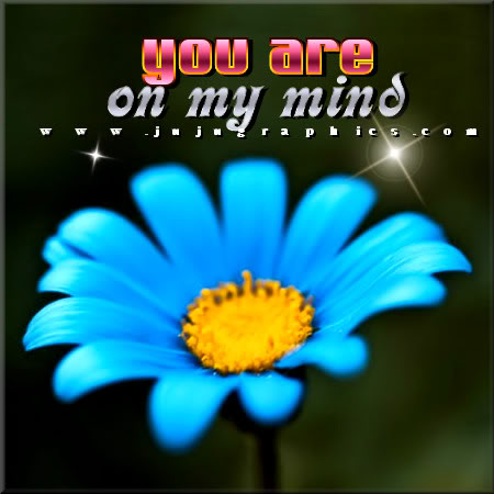 You are on my mind - Graphics, quotes, comments, images ...