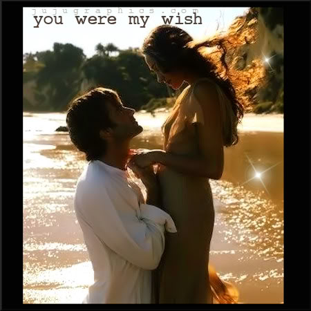 You were my wish