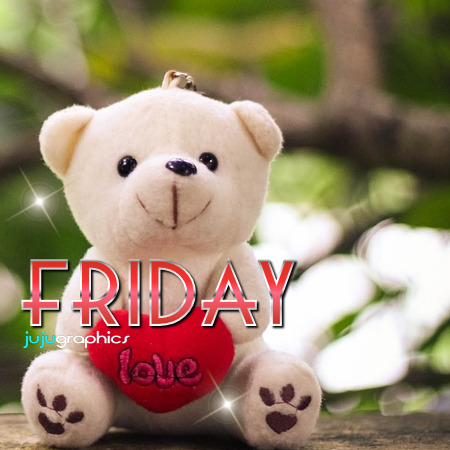 friday love teddy bear