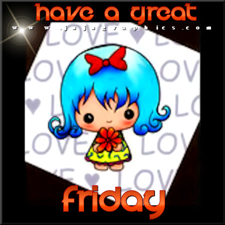 have a great Friday 52