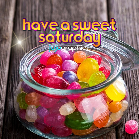 have a sweet saturday