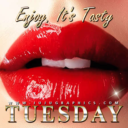 Enjoy its Tasty Tuesday