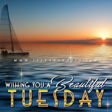Wishing you a beautiful Tuesday