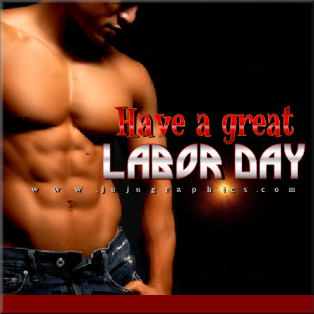 Have a Great Labor Day All American Boy