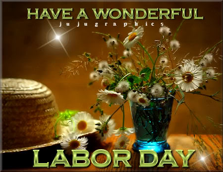 Have a Wonderful Labor Day