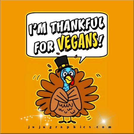Im Thankful for Vegans