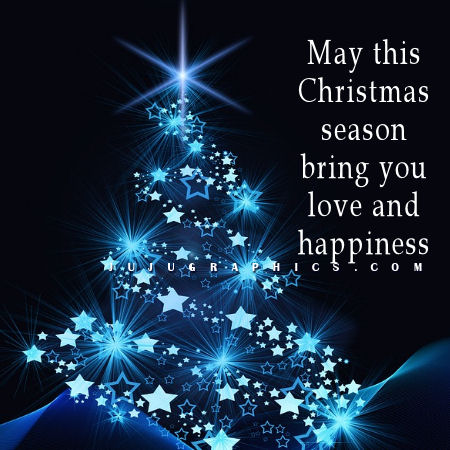 May this Christmas Season Bring You Love and Happiness