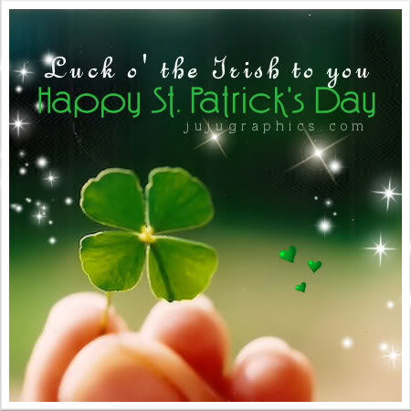 Luck O The Irish to You Happy St Patricks Day