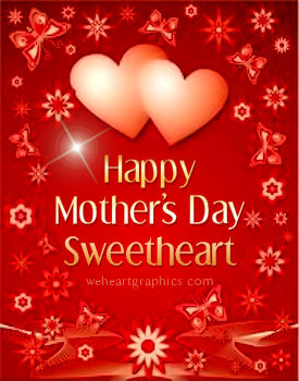 Happy Mothers Day Sweetheart