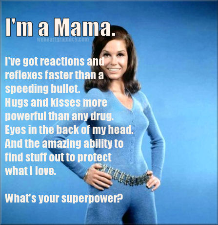 Im A Mama Whats Your Superpower