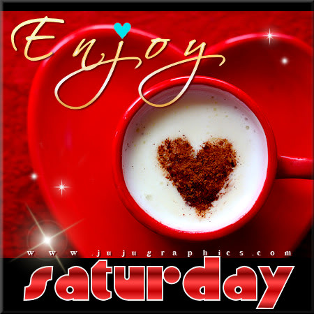 Enjoy Saturday coffee - Graphics, quotes, comments, images