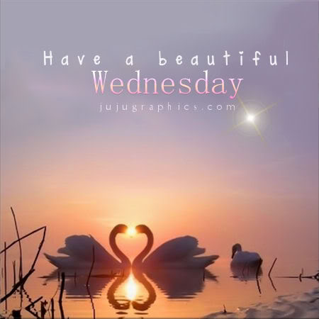You Are Beautiful Quotes Have a beautiful Wedne...