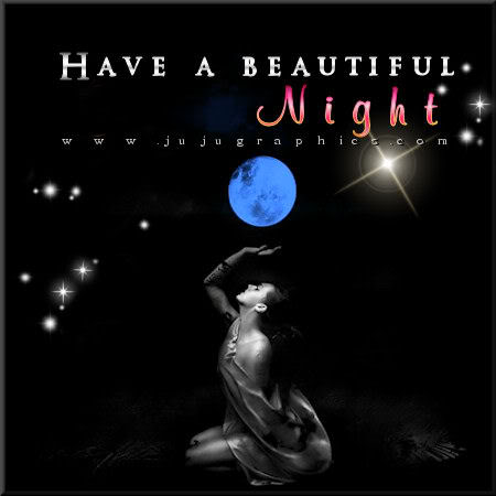 Have a beautiful night 16 - Graphics, quotes, comments