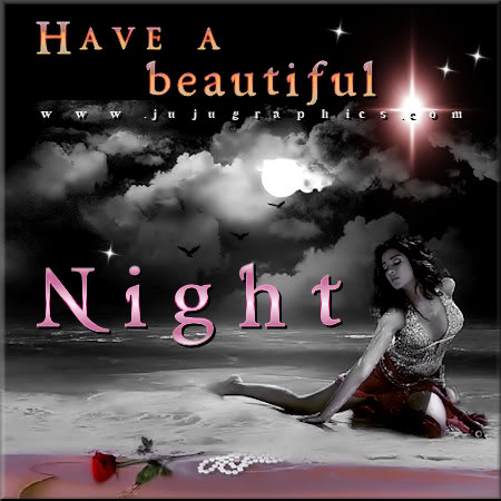 Have a beautiful night 8 - Graphics, quotes, comments