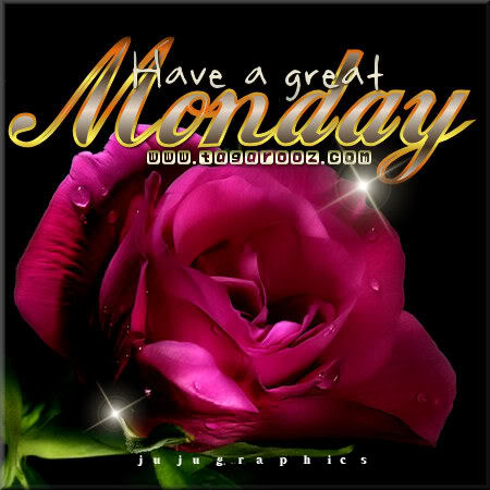Have a great Monday - JuJuGraphics
