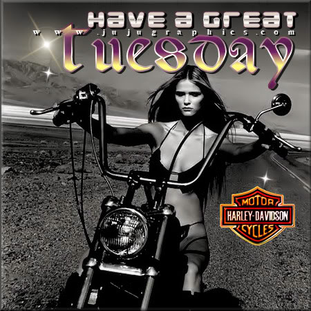 Have a great Tuesday 45 - Graphics, quotes, comments